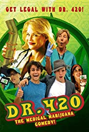 Dr. 420 Poster