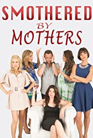 Heather Matarazzo, Juliette Bennett, Jamie Bernadette, Whitney Kimball Long, Shannon Brown, and Marilyn Bass in Smothered by Mothers (2019)