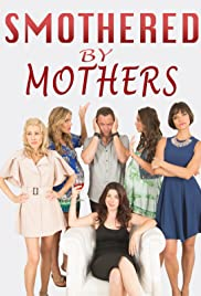 Smothered by Mothers Poster