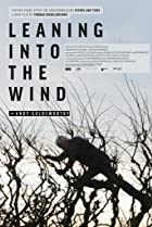 Leaning Into the Wind: Andy Goldsworthy (2017) Poster