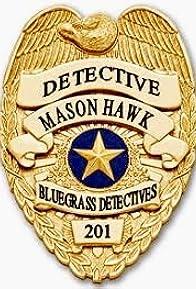 Primary photo for Detective Mason Hawk