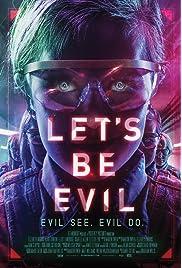 ##SITE## DOWNLOAD Let's Be Evil (2016) ONLINE PUTLOCKER FREE