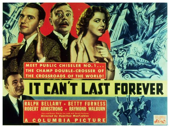Ralph Bellamy, Robert Armstrong, Betty Furness, and Raymond Walburn in It Can't Last Forever (1937)