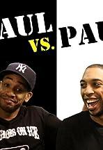 Paul vs. Paul