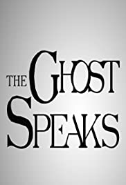 The Ghost Speaks Poster
