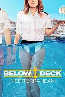 Below Deck Mediterranean (2016– )