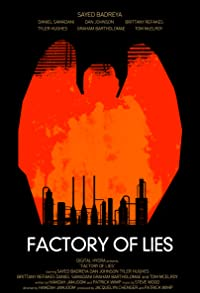 Primary photo for Factory of Lies