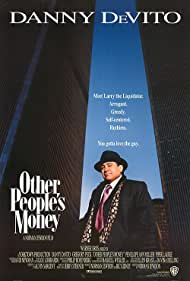 Danny DeVito in Other People's Money (1991)