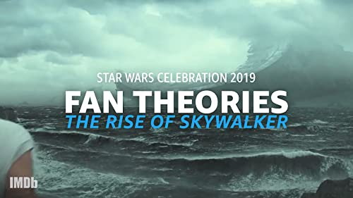Fan Theories About 'Star Wars: The Rise of Skywalker'