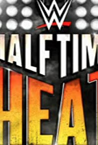 Primary photo for WWE: Halftime Heat