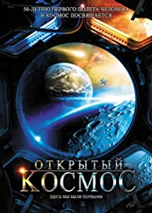 Watch free google movies Otkrytyy kosmos [[movie]