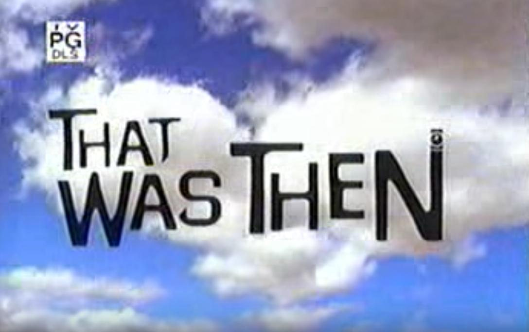 That Was Then (2002)