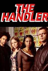 The Handler (2003) Poster - TV Show Forum, Cast, Reviews