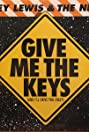 Huey Lewis and the News: Give Me the Keys (And I'll Drive You Crazy) (1989) Poster