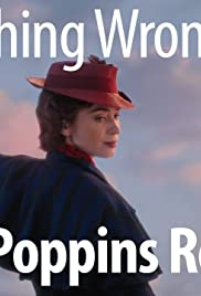 Everything Wrong With Mary Poppins Returns Poster