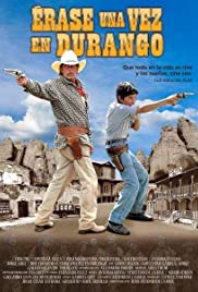 Erase Una Vez En Durango Poster