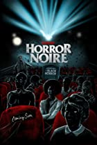 Horror Noire: A History of Black Horror (2019) Poster