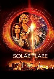 Solar Flare (2008) filme kostenlos