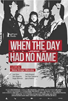 When the Day Had No Name (2017)
