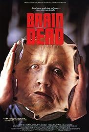 Brain Dead(1990) Poster - Movie Forum, Cast, Reviews