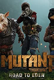 Mutant Year Zero: Road to Eden Poster