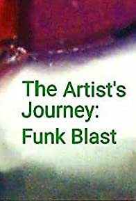 Primary photo for The Artist's Journey: Funk Blast