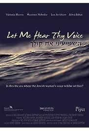 Let Me Hear Thy Voice