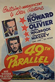 49th Parallel (1941) Poster - Movie Forum, Cast, Reviews