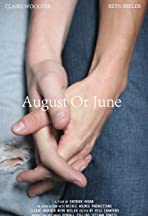 August or June