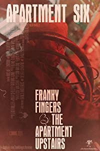 Watch online movie latest hollywood movies Franky Fingers \u0026 The Apartment Upstairs [480x800]
