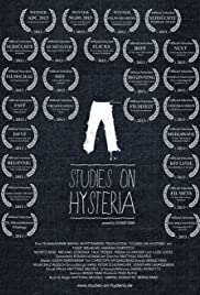 Studies on Hysteria (2012) Poster - Movie Forum, Cast, Reviews