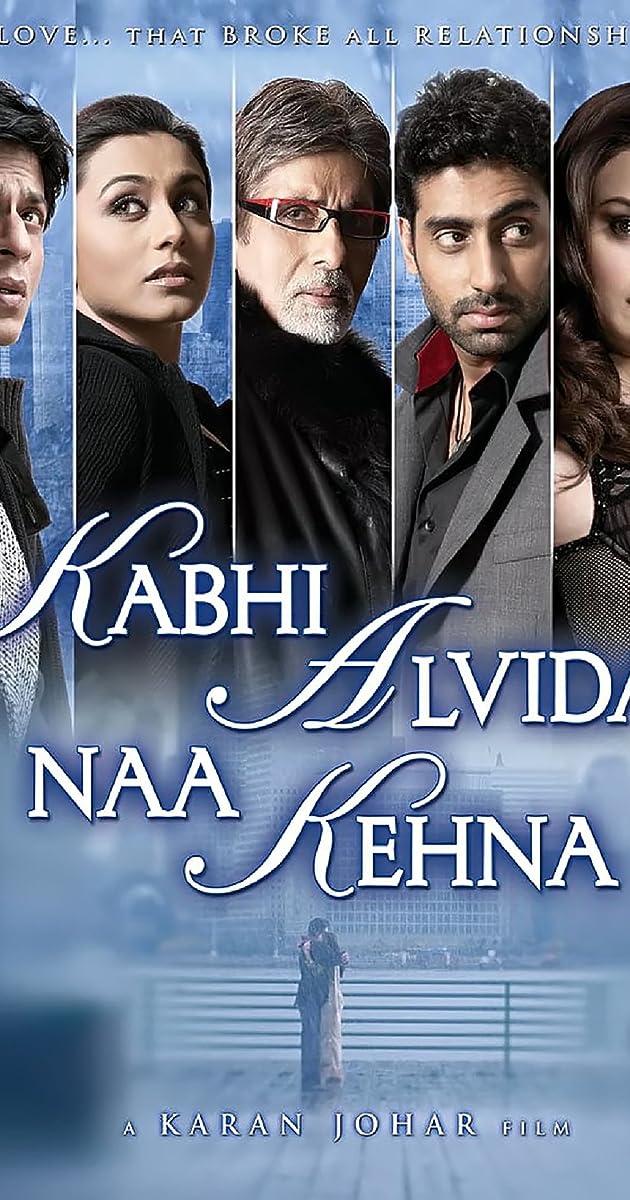 Kabhi Alvida Naa Kehna (2006) - IMDb