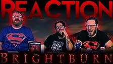 Brightburn - ¡REACCIÓN DE PELÍCULAS!