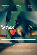 Too Much Love