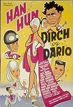 Han, Hun, Dirch og Dario