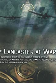 The Lancaster at War (2009) 1080p