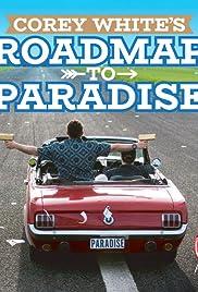 Corey White's Roadmap to Paradise Poster