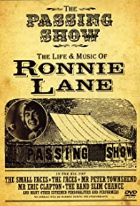 Primary photo for The Passing Show: The Life and Music of Ronnie Lane