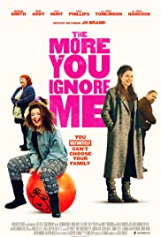 The More You Ignore Me (2018) 1080p