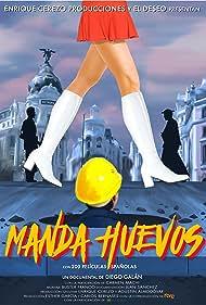 Manda huevos (2016)