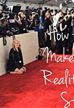 How to Make a Reality Star