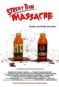 Primary photo for Street Team Massacre