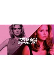 Films en série: la revanche de la télévision