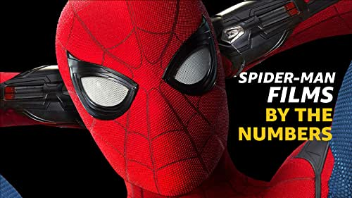 By the Numbers: Spider-Man