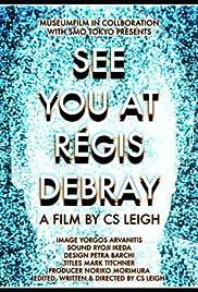 See You at Regis Debray Poster