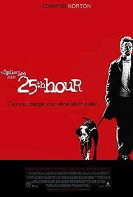 25th Hour (2003) Poster - Movie Forum, Cast, Reviews