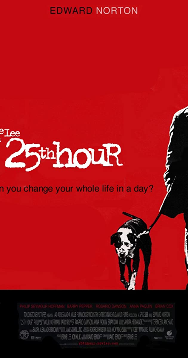 25th Hour 2002 Quotes Imdb