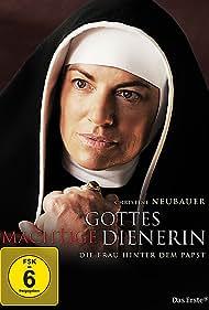 Gottes mächtige Dienerin (2011)