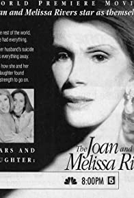 Primary photo for Tears and Laughter: The Joan and Melissa Rivers Story