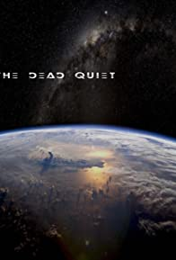 Primary photo for The Dead Quiet